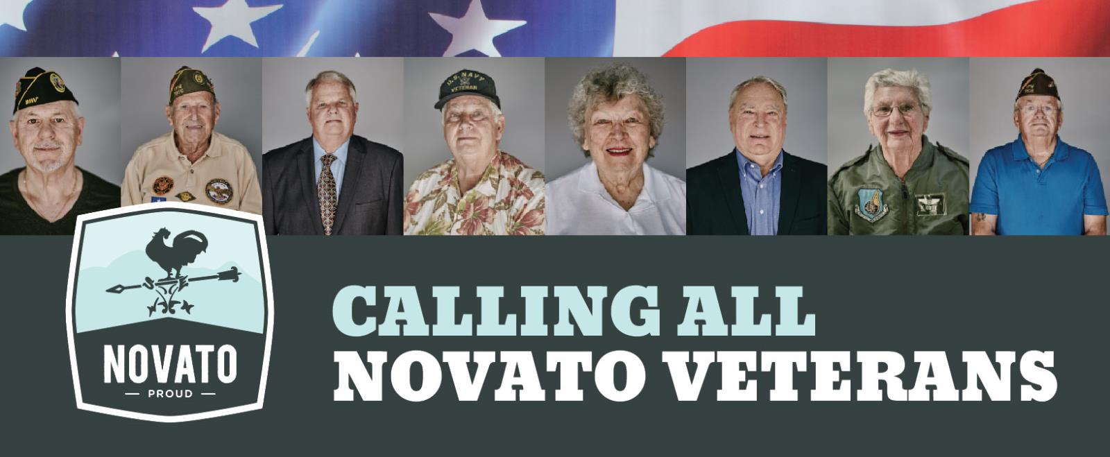 Photo of veterans with Novato Proud logo and the words Calling all Novato Veterans
