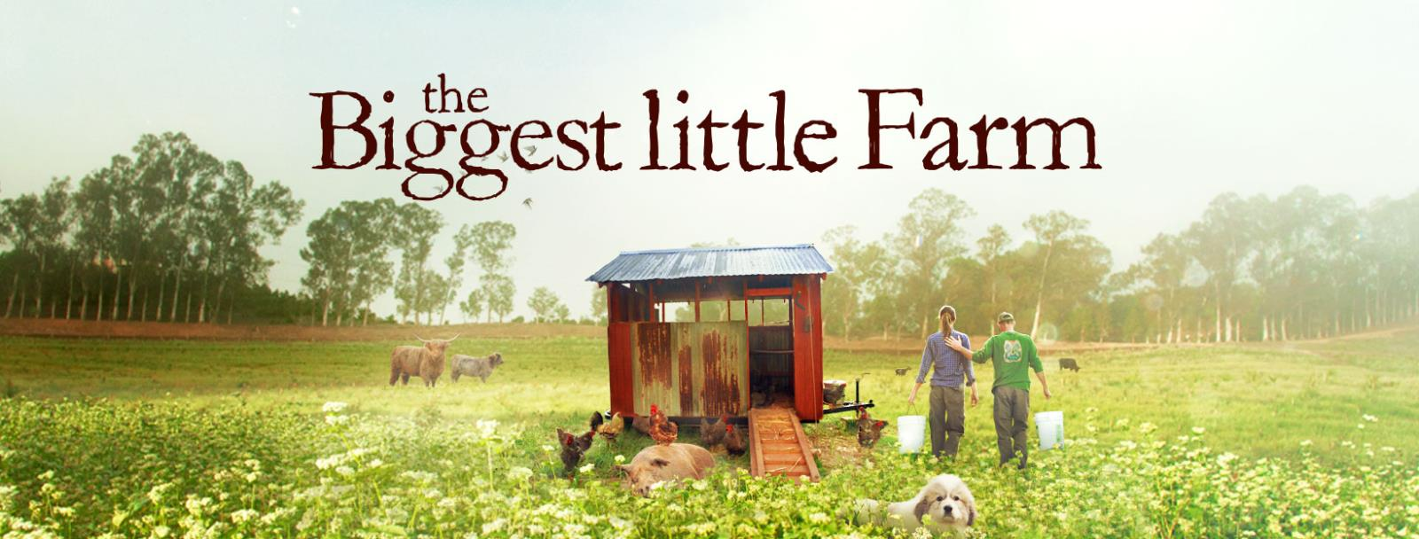 Image of Biggest Little Farm poster
